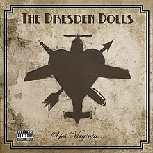 The Dresden Dolls - Yes, Virginia....jpg