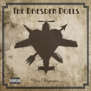 Yes, Virginia... - Image: The Dresden Dolls Yes, Virginia..