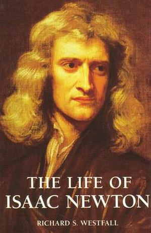 Richard S. Westfall - The Life of Isaac Newton by Richard S. Westfall