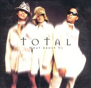 What About Us? (Total song) - Image: Total What About Us