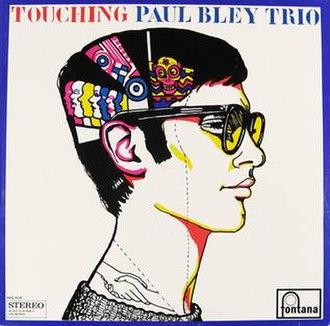 Touching (Paul Bley album) - Image: Touching (Paul Bley album)