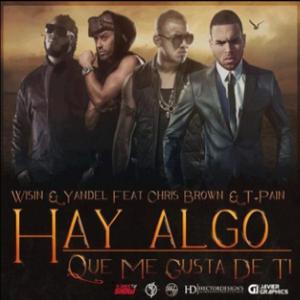 Algo Me Gusta de Ti - Image: Wisin & Yandel Hay Algo Mi Gusta De Ti