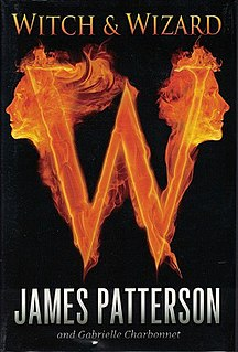 Witch & Wizard (series) 2009-2014 series of dystopian fantasy novels by James Patterson and Gabrielle Charbonnet