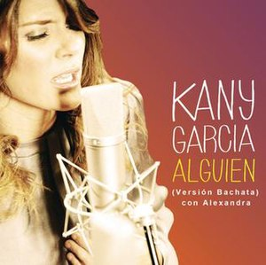 """Alguien - Image: """"Alguien"""" Bachata Version"""
