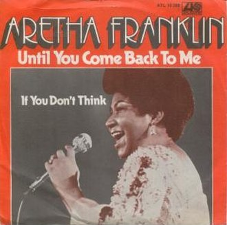 Until You Come Back to Me (That's What I'm Gonna Do) - Image: Aretha Franklin CB