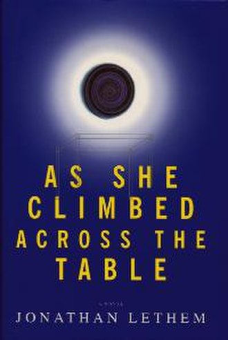 As She Climbed Across the Table - First edition cover