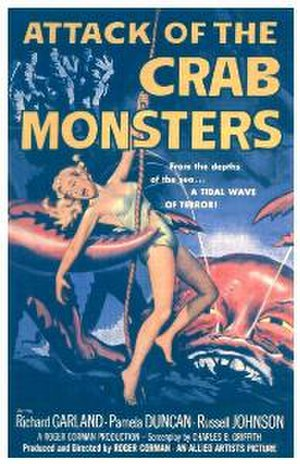 Attack of the Crab Monsters - Theatrical release poster by Reynold Brown