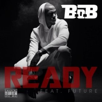 Ready (B.o.B song) - Image: B.o.B Ready