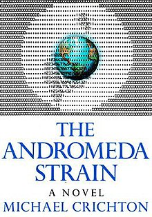 a summary of the andromeda strain a techno thriller novel by michael crichton A cotton-candy science thriller, crichton's first novel in seven years matches neither the hardcore suspense nor the wit of his the andromeda strain, the great train robbery, or congo.