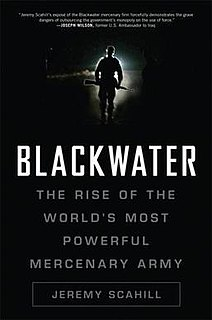 <i>Blackwater: The Rise of the Worlds Most Powerful Mercenary Army</i> book by Jeremy Scahill