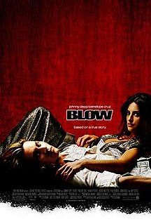 <i>Blow</i> (film) 2001 biopic about George Jung from the United States directed by Ted Demme