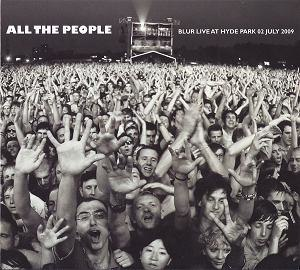 All the People: Blur Live at Hyde Park - Image: Blur All The People July 02
