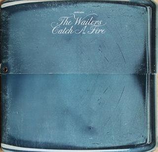 <i>Catch a Fire</i> 1973 studio album by The Wailers