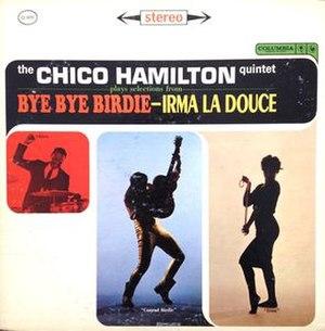 Bye Bye Birdie-Irma La Douce - Image: Bye Bye Birdie Irma La Douce