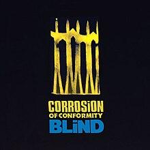 Blind Corrosion Of Conformity Album Wikipedia
