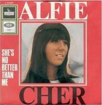 Alfie (Burt Bacharach song) - Image: Cher alfie