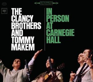 <i>In Person at Carnegie Hall</i> 1963 live album by The Clancy Brothers and Tommy Makem