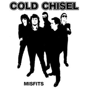 Misfits (Cold Chisel song) - Image: Cold chisel misfits