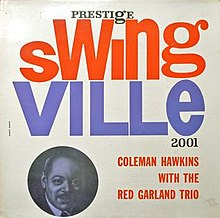 Coleman Hawkins with the Red Garland Trio.jpg
