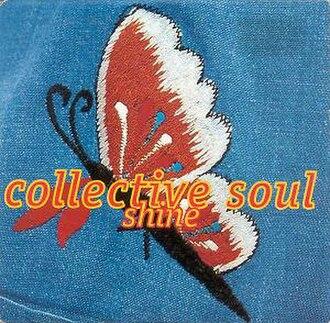 Shine (Collective Soul song) - Image: Collective Soul Shine