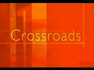 Crossroads (UK TV series) - Image: Crossroads title sequence, 2001