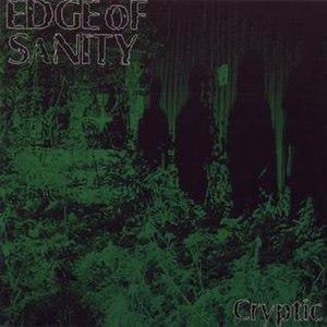 Cryptic (album) - Image: Cryptic Edge of Sanity
