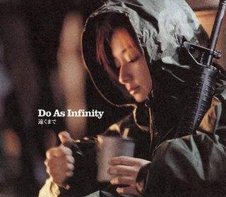 Tōku Made 2001 single by Do As Infinity