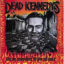 Dead Kennedys - Give Me Convenience or Give Me Death cover.jpg