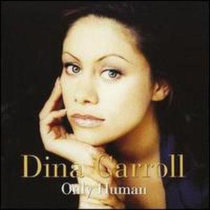 Only Human (Dina Carroll album) - Image: Dinahuman