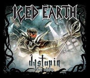 Dystopia (Iced Earth album) - Image: Dystopia Tour Edition