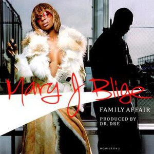 Family Affair (Mary J. Blige song) - Image: Family Affair (Mary J. Blige song)