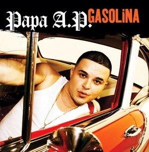 Gasolina - Image: Gasolina (Papa A.P. version)