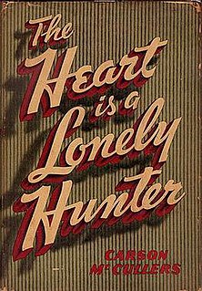 <i>The Heart Is a Lonely Hunter</i> 1940 novel by Carson McCullers