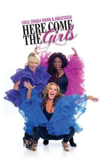 Here Come the Girls (concert tour) - Image: Here Come the Girls Tour