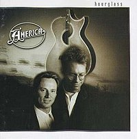 Hourglass (1994), America's first studio album in a decade, was released by Chip Davis's American Gramaphone label