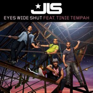 Eyes Wide Shut (song) - Image: JLS featuring Tinie Tempah Eyes Wide Shut thumb