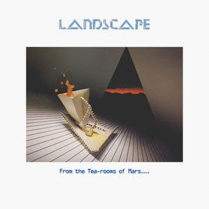 From the Tea-rooms of Mars .... - Image: Landscape From The Tea rooms Of Mars album cover