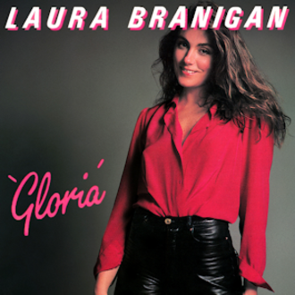 Gloria (Umberto Tozzi song) - Image: Laura Branigan Gloria