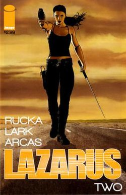 The second cover to Lazarus shows forever walking down a desert road toward the viewer carrying a sword and pointing a gun. The sky behind her is orange. Art by Michael Lark.