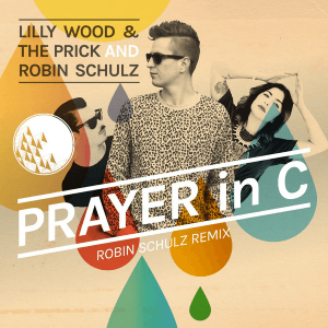 Prayer in C - Image: Lilly Wood and the Prick and Robin Schulz Prayer in C