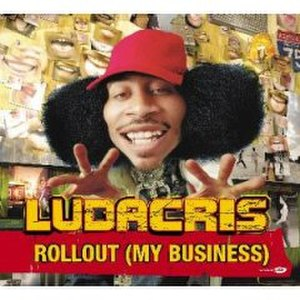 Rollout (My Business) - Image: Ludacrisrolloutsingl ecover