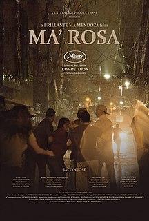 <i>Ma Rosa</i> 2016 film