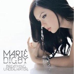 Breathing Underwater (album) - Image: Mariedigbybujp