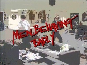 Men Behaving Badly - Series logo, which appears before the closing credits rolled. Gary and Tony dance badly in the background.