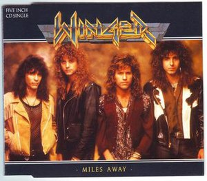 Miles Away (Winger song) - Image: Miles Away Winger