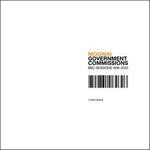 Government Commissions: BBC Sessions 1996–2003 - Image: Mogwai government commissions