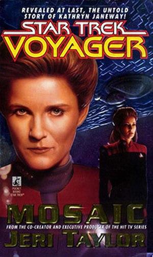 Mosaic (Star Trek) - Image: Mosaic by Jeri Taylor