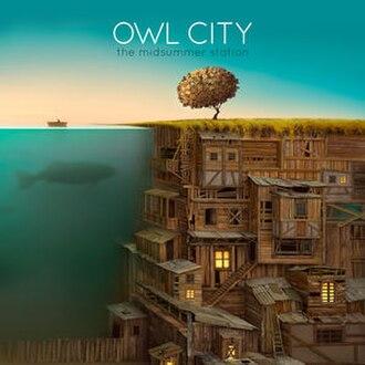 The Midsummer Station - Image: Owl City The Midsummer Station cover art