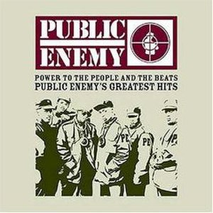 Power to the People and the Beats: Public Enemy's Greatest Hits - Image: Power to the People and the Beats