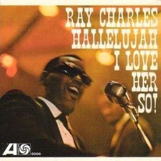 Ray Charles (album) - Image: Ray Charles Hallelujah I Love Her So